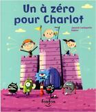 Couverture du livre « Un à zéro pour Charlot » de Jannick Lachapelle aux éditions Fonfon