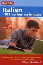 Couverture du livre « Italien - 101 Verbes En Images » de Collectif aux éditions Berlitz