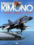 Couverture du livre « Missions Kimono T.1 ; derelict, « Majunga », « Ariane » » de Jean-Yves Brouard et Francis Nicole aux éditions Jyb Aventures