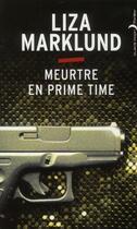 Couverture du livre « Meurtre en prime time » de Liza Marklund aux éditions Black Moon