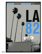 Couverture du livre « LA 82 » de Raymond Depardon et Olivier Assayas aux éditions Seuil