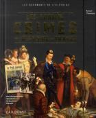 Couverture du livre « Les grands crimes de l'histoire de France » de Renaud Thomazo aux éditions Larousse