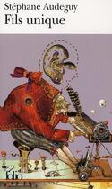 Couverture du livre « Fils unique » de Stephane Audeguy aux éditions Gallimard
