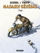 Couverture du livre « Magasin général T.2 ; Serge » de Regis Loisel et Jean-Louis Tripp aux éditions Casterman