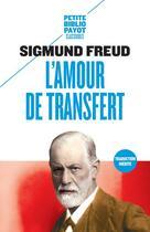 Couverture du livre « L'amour de transfert » de Sigmund Freud aux éditions Payot