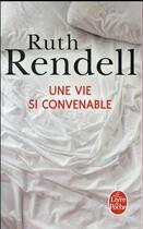 Couverture du livre « Une vie si convenable » de Ruth Rendell aux éditions Lgf