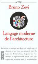 Couverture du livre « Langage Moderne De L'Architecture » de Bruno Zevi aux éditions Pocket