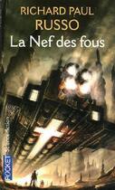 Couverture du livre « La nef des fous » de Richard Paul Russo aux éditions Pocket