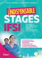Couverture du livre « IFSI ; stages ; l'indispensable » de Ghislain Morange et Latifa Belmir aux éditions Vuibert