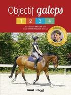 Couverture du livre « Objectif galops 1-4 » de Stephanie Nageleisen et Anne-Claire Letki aux éditions Glenat