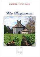 Couverture du livre « Vie paysanne » de Laurence Pointet-Bakli aux éditions Abatos