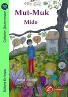 Couverture du livre « Mut-Muk » de Mido aux éditions Ex Aequo