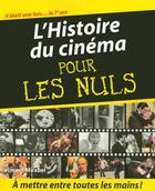 Couverture du livre « L'histoire du cinéma pour les nuls » de Vincent Mirabel aux éditions First
