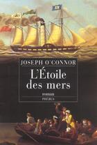 Couverture du livre « L Etoile Des Mers » de Joseph O'Connor aux éditions Phebus