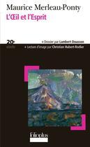 Couverture du livre « L'oeil et l'esprit » de Mauri Merleau-Ponty aux éditions Gallimard