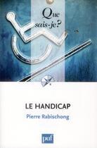 Couverture du livre « Le handicap (2e édition) » de Pierre Rabischong aux éditions Puf