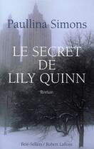 Couverture du livre « Le secret de Lily Quinn » de Paullina Simons aux éditions Robert Laffont