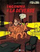 Couverture du livre « La bande des bandits t.1 ; inconnu à la déverse » de Dorothee De Monfreid et Jean-Yves Duhoo aux éditions Lito