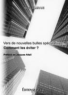 Couverture du livre « Vers de nouvelles bulles spéculatives » de Driss Lamrani aux éditions Melibee