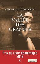 Couverture du livre « La vallée des oranges » de Beatrice Courtot aux éditions Charleston