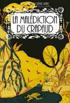 Couverture du livre « La malédiction du crapaud » de Bernard Chouvier et Emilie Seto aux éditions Lapin