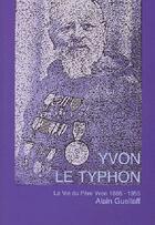 Couverture du livre « Yvon le typhon » de Alain Guellaff aux éditions L'ancre De Marine
