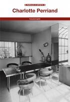 Couverture du livre « Charlotte Perriand » de Charlotte Perriand aux éditions Fage