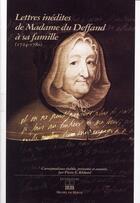Couverture du livre « Lettres inédites de Madame du Deffand à sa famille (1724-1780) » de Du Deffand aux éditions Michel De Maule