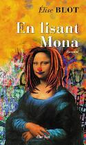 Couverture du livre « En lisant Mona » de Elise Blot aux éditions Elan Sud