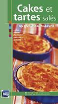 Couverture du livre « Cakes et tartes salés du nord et d'ailleurs » de Laurence Happe aux éditions Ravet-anceau