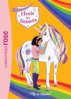 Couverture du livre « L'école des licornes T.13 ; Lily et Plume » de Collectif aux éditions Hachette Jeunesse