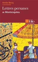 Couverture du livre « Lettres persanes de Montesquieu » de Annie Becq aux éditions Gallimard