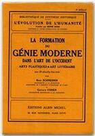 Couverture du livre « La formation du génie moderne dans l'art de l'Occident » de Gustave Cohen et Schneider Rene aux éditions Albin Michel