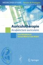 Couverture du livre « Auriculothérapie ; acupuncture auriculaire » de Yves Rouxeville aux éditions Springer