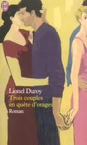 Couverture du livre « Trois couples en quete d'orages » de Lionel Duroy aux éditions J'ai Lu