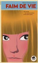 Couverture du livre « Faim de vie » de Marie-Florence Ehret aux éditions Oskar