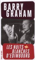 Couverture du livre « Les nuits blanches d'Edimbourg » de Barry Graham aux éditions 13e Note