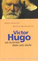 Couverture du livre « Victor hugo » de Novarino-Pothier aux éditions Milan