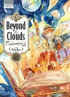 Couverture du livre « Beyond the clouds T.2 » de Nicke aux éditions Ki-oon