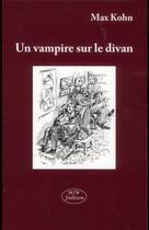 Couverture du livre « Un vampire sur le divan » de Max Kohn aux éditions Mjw