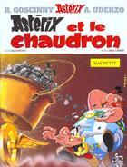Couverture du livre « Astérix t.13 ; Astérix et le chaudron » de Albert Urderzo et Rene Goscinny aux éditions Albert Rene