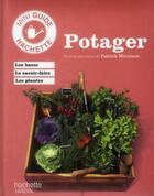 Couverture du livre « Potager » de Patrick Mioulane aux éditions Hachette Pratique