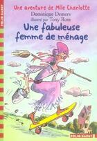 Couverture du livre « Mlle Charlotte T.5 ; une fabuleuse femme de ménage » de Dominique Demers et Tony Ross aux éditions Gallimard-jeunesse