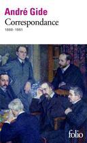 Couverture du livre « Anthologie de lettres ; 1888-1951 » de Andre Gide aux éditions Gallimard
