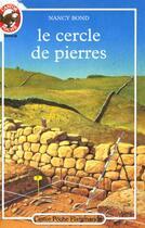 Couverture du livre « Cercle de pierres - t1 (le) » de Nancy Bond aux éditions Pere Castor