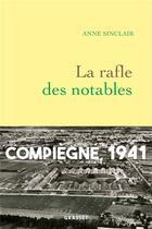 Couverture du livre « La rafle des notables » de Anne Sinclair aux éditions Grasset Et Fasquelle