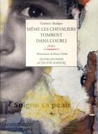 Couverture du livre « Même les chevaliers tombent dans l'oubli » de Gustave Akakpo aux éditions Actes Sud-papiers