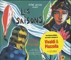 Couverture du livre « Les saisons ; Vivaldi, Pizzolla » de Carl Norac et Laurent Corvaisier aux éditions Little Village