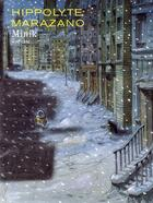 Couverture du livre « Minik » de Hippolyte et Marazano aux éditions Dupuis