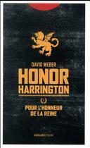 Couverture du livre « Pour l'honneur de la reine » de David Weber aux éditions L'atalante